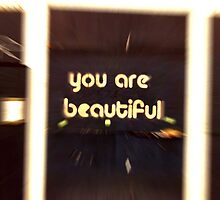 u r beautiful ... by SNAPPYDAVE