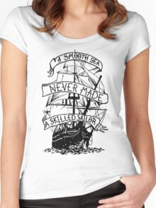 A smooth sea never made a skilled sailor funny geek nerd Women's Fitted Scoop T-Shirt