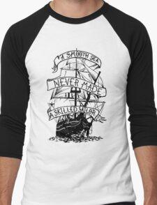 A smooth sea never made a skilled sailor funny geek nerd Men's Baseball ¾ T-Shirt