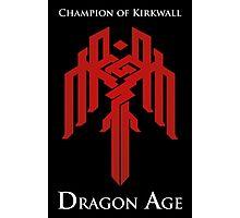 Champion of Kirkwall Dragon Age 2 white text Photographic Print