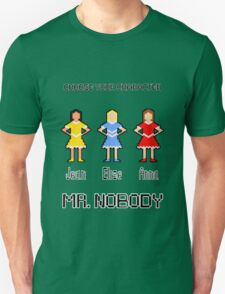 Choose Your Character! T-Shirt