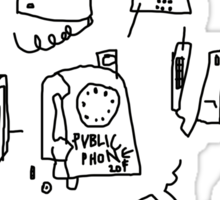 'Pictures of Phones that Never Answered my Calls' Sticker