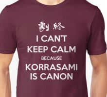 I CAN'T KEEP CALM - KORRASAMI Unisex T-Shirt