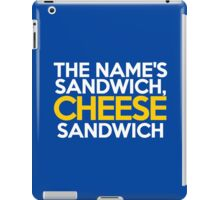 The name's Sandwich, Cheese Sandwich iPad Case/Skin