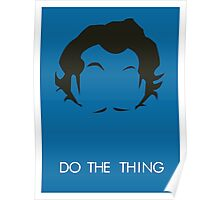 Do The Thing  Poster