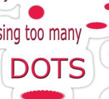missing dots! Sticker