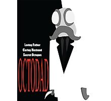 Octodad (Scarface) Photographic Print