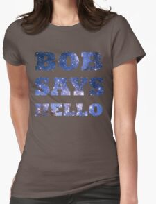 Bob Says Hello  Womens Fitted T-Shirt
