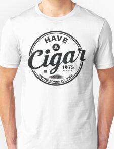Have A Cigar (Live) Funny Geek Nerd T-Shirt