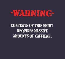 Caffiene Warning Unisex T-Shirt