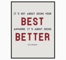 """""""It's Not About Doing Your Best Anymore..."""" Glee Quote T-Shirt"""