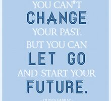 """""""You Can't Change Your Past"""" Quinn Fabray Quote by quirkyquotes"""