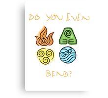 Do you even bend? Canvas Print
