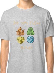 Do you even bend? Classic T-Shirt