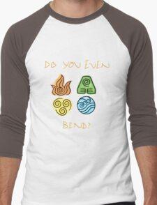 Do you even bend? Men's Baseball ¾ T-Shirt