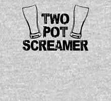 Two Pot Screamer - BLACK Unisex T-Shirt