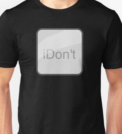 iDon't T-Shirt