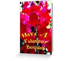 Have a Fabulous Birthday Greeting Card