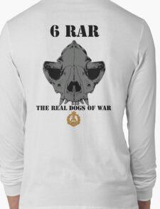 6 RAR- The Real Dogs of War Long Sleeve T-Shirt