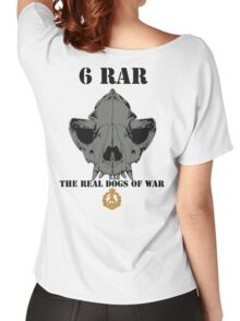 6 RAR- The Real Dogs of War Women's Relaxed Fit T-Shirt