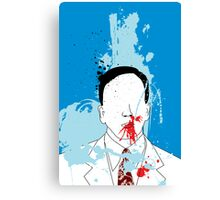 NOSE BLEED IS A NORMAL THING FOR THIS WELL DRESSED MAN Canvas Print