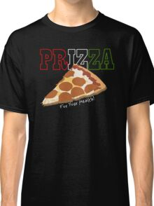 Prizza- For Your Health! (Dark) Classic T-Shirt