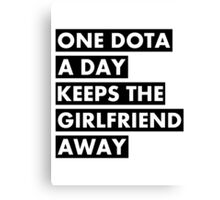 One Dota a Day... Canvas Print