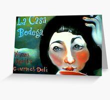 La Casa Bodega Greeting Card