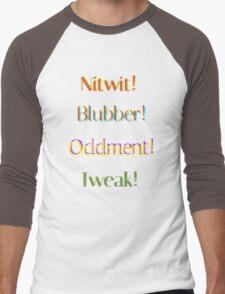 Nitwit! Blubber! Oddment! Tweak! Men's Baseball ¾ T-Shirt