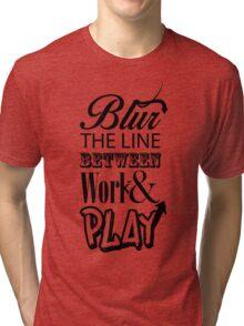 Blur the Line... Tri-blend T-Shirt
