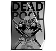 Deadpool - Pose - black and white Poster