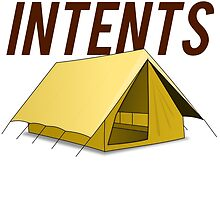 Camping Is Intents! T-Shirt by mralan