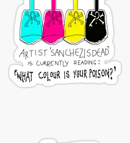 'What Colour is Your Poison' Sticker