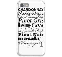 Wine...  iPhone Case/Skin