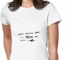 Meow song Womens Fitted T-Shirt
