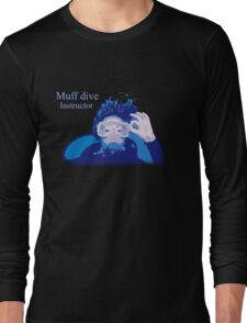 Muff dive instructor (womens inc dark colour design) Long Sleeve T-Shirt