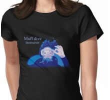 Muff dive instructor (womens inc dark colour design) Womens Fitted T-Shirt
