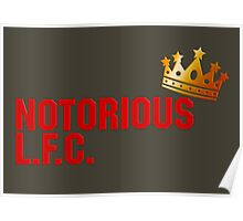 Notorious L.F.C. Poster