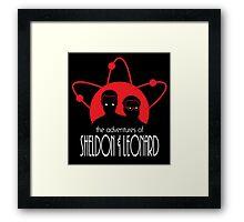 The Adventures of Sheldon & Leonard Framed Print