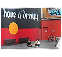 Have A Dream Poster
