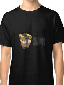 ClapTrap Troubles Classic T-Shirt