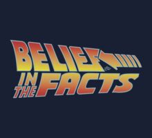 Belief in the Facts by Tai's Tees One Piece - Short Sleeve