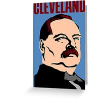 GROVER CLEVELAND Greeting Card