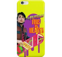 Happy 2015 - The Future, this is heavy iPhone Case/Skin