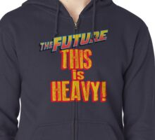 The Future, THIS IS HEAVY Zipped Hoodie