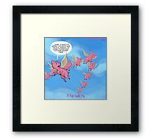 Where Pigs Fly   Framed Print