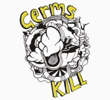 Germs KILL by kgittoes