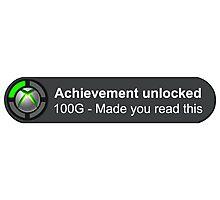 Achievement Unlocked Photographic Print
