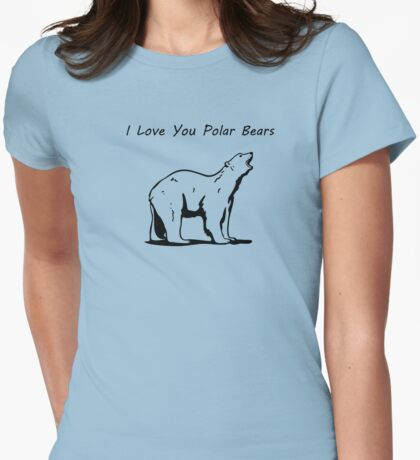 I Love You Polar Bears Womens Fitted T-Shirt