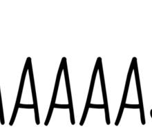 YAASSS Sticker